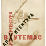 El Lissitzky. Cover of the school pamphlet Arkhitektura: Raboty arkhitekturnogo fakulteta Vkhutemasa, 1920–1927 (Architecture: Works of the Architecture Department of Vkhutemas, 1920-1927). Moscow: Vkhutemas, 1927. © Beinecke Rare Book & Manuscript Library, Yale University, New Haven, CT